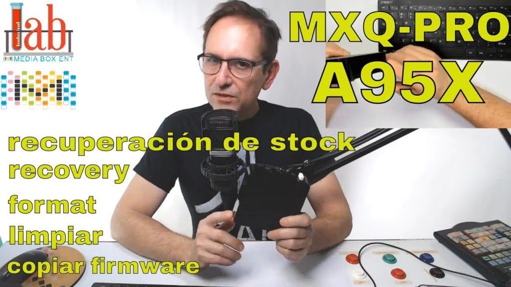 REINICIAR MXQ-PRO - A95X - ANALOGIC S905 - LIMPIAR - FIRMWARE - FORMAT