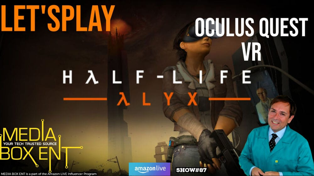 Lest's play Half Life Alyx