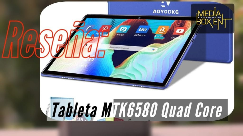 [Reseña] Tableta MTK6580 Quad Core 1.3Ghz Processor Android 9.0