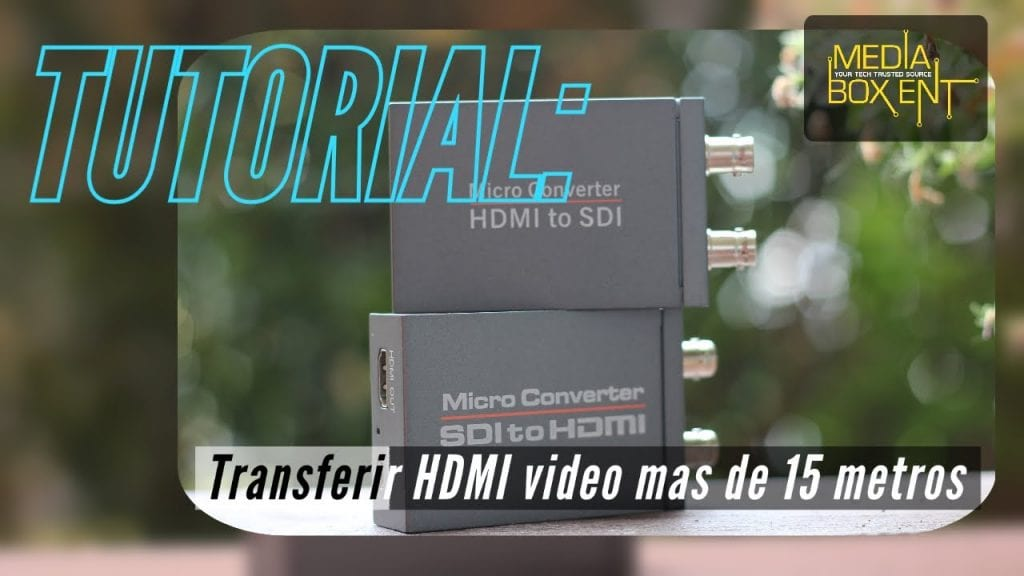 [Tutorial] Como transferir HDMI video mas de 15 metros 50 pies.