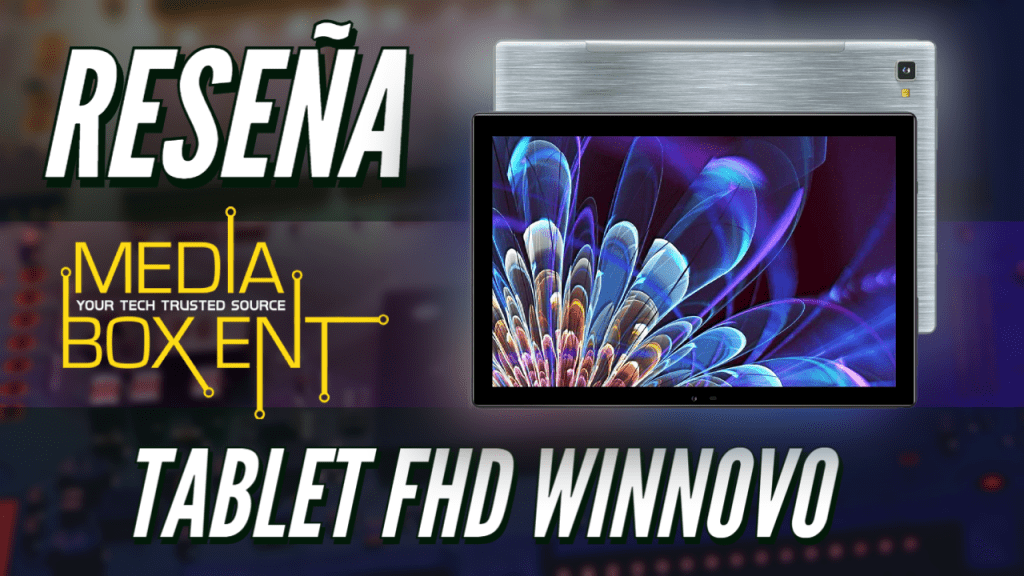 RESEÑA: Tablet FullHD WINNOVO