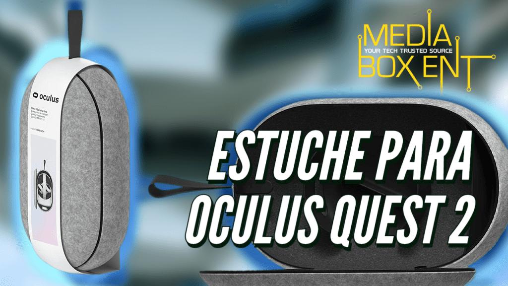 Estuche Oculus Quest 2 ESP