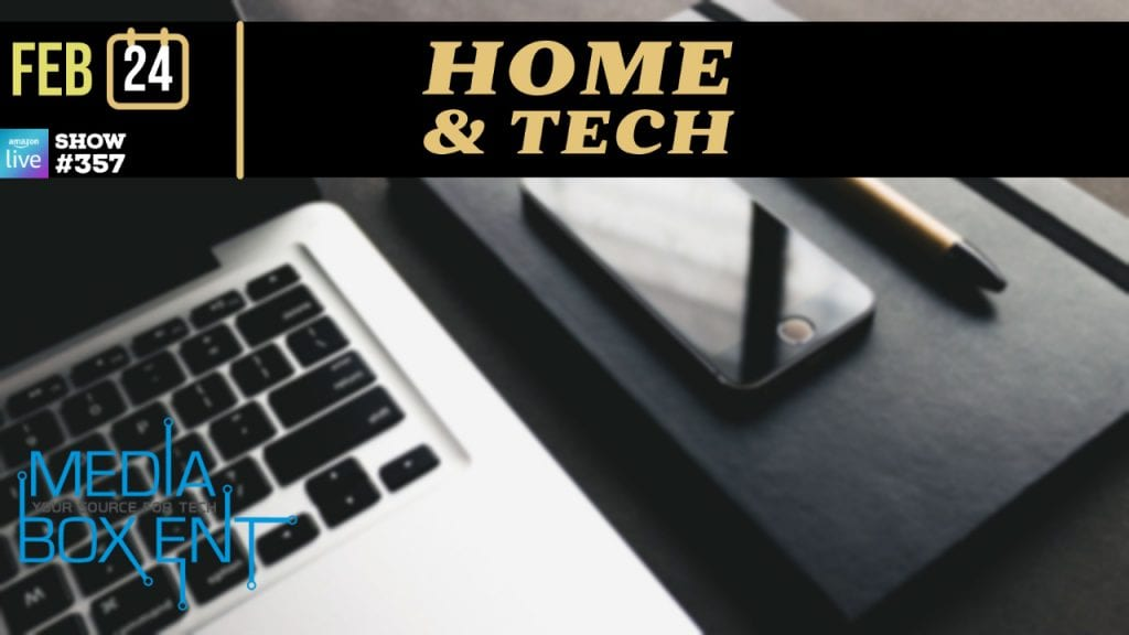 Home and Tech! – #357