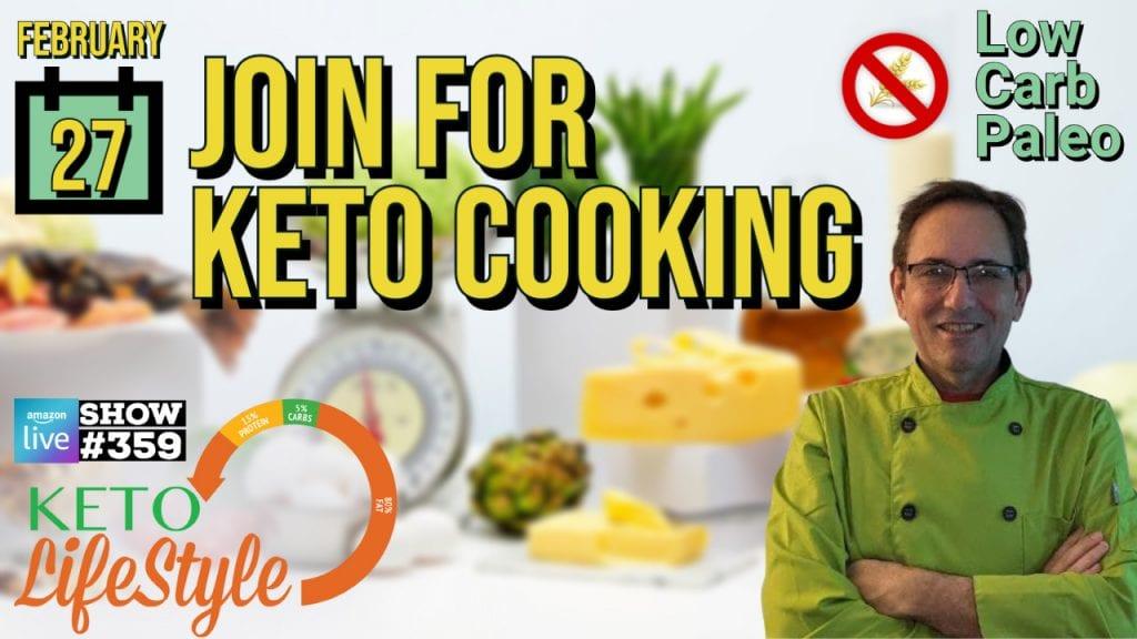 Keto Cooking! – #359
