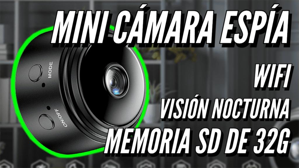 Cámara espía con memoria SD de 32GB expandible con wifi y visión nocturna